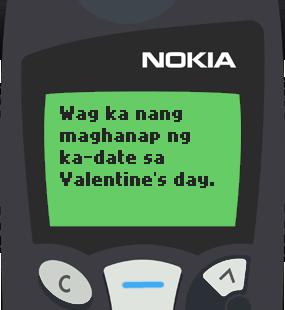 Text Message 11866: Wag maghanap ng ka-date in Nokia 5110