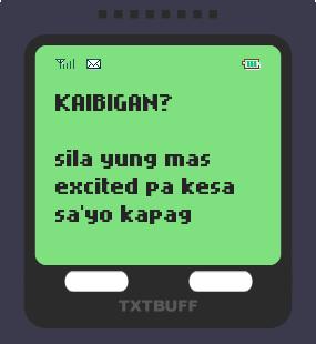 Text Message 12552: Kaibigan mo