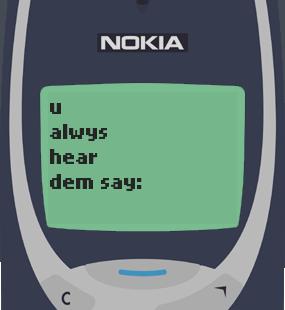 Text Message 21: Maaasahan mo in Nokia 3310