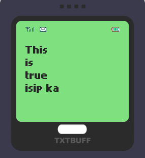 Text Message 30: Isip ka two numbers in TxtBuff 1000