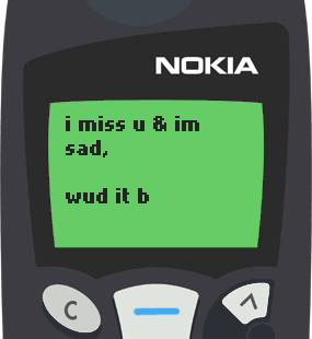Text Message 31: I miss you, cheer me up in Nokia 5110
