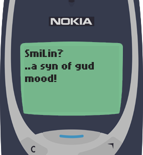 Text Message 45: A sign in Nokia 3310