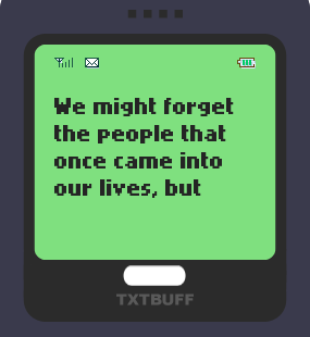 Text Message 46: We might forget people in TxtBuff 1000