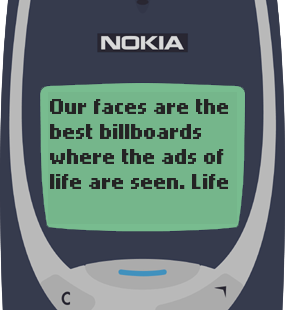 Text Message 47: Ads of life in Nokia 3310