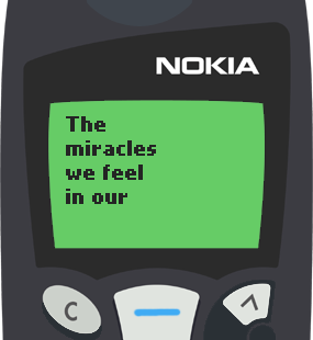 Text Message 79: The presence of few loving people in Nokia 5110