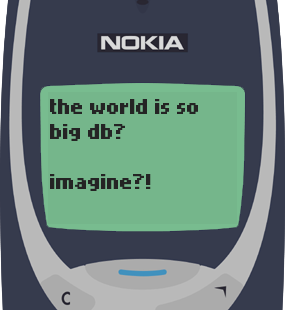 Text Message 83: Billions of people in Nokia 3310