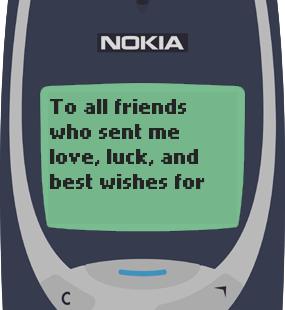 Text Message 2883: To all my friends who sent me wishes in Nokia 3310
