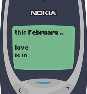 Text Message 2938: February, love is in the air in Nokia 3310