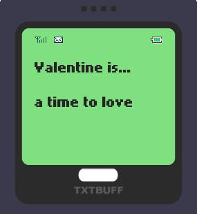 Text Message 2939: Valentine is… in TxtBuff 1000