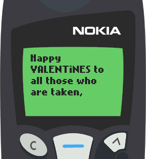 Text Message 9780: Happy Valentines to all those who are taken in Nokia 5110